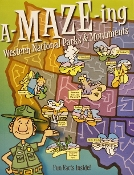 A-MAZE-ing: Western Nat'l Parks & Monuments